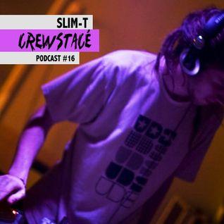 Slim-T --> Crewstacé Podcast #16