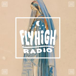 Fly High Radio 06/03/16