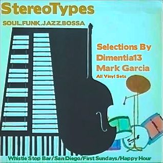 StereoTypes Vol 2: LP Selections By Dimentia13 and Mark Garcia