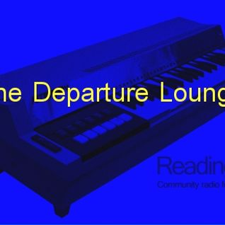 The Departure Lounge 01/03/2013