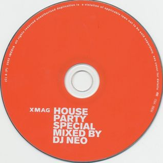 XMAG - House Party Special Mixed by DJ Neo (2002)