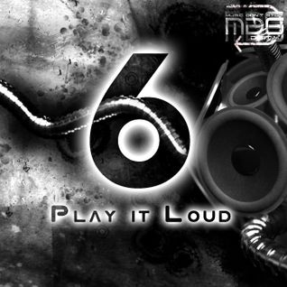 PLAY IT LOUD Volume 6 - Various Artists of Brazil Mixed by Marcio Groove