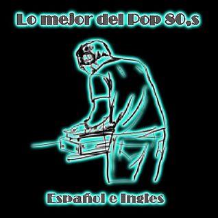 Lo Mejor del Pop 80s Mix