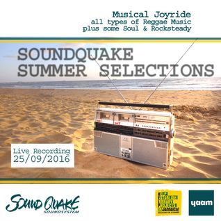 SOUNDQUAKE SUMMER SELECTIONS @ YAAM (September 25th 2016) - LIVE SET