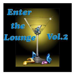 Enter the Lounge Vol. 2