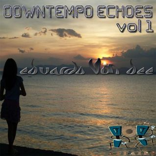 EVD  - Downtempo Echoes vol1