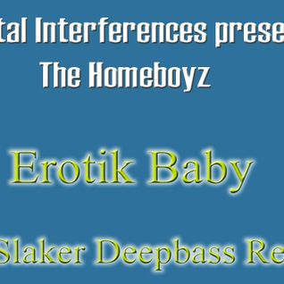 Erotik Baby (Slaker Vocal Deep Remix)
