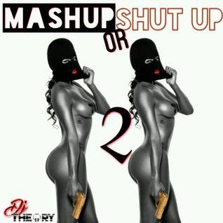 MASHUP OR SHUT UP 2