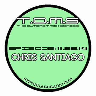 The Outcast Mix Series ft Chris Santiago