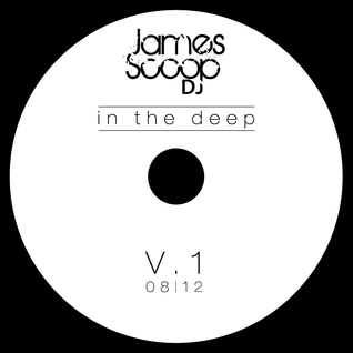 James Scoop Dj_In The Deep_V1
