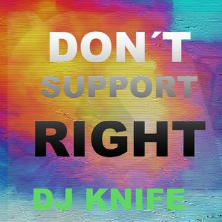 DONT SUPPORT THE RIGHT!