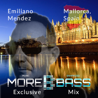 More Bass Exclusive Mix, Episode Four - Emiliano Mendez from Spain (Deep House) morebass.com