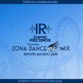 Trance & Electro Mix (ZD YxY Agosto 2014)  By Dj Garfields - Impac Records