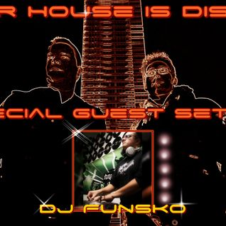Our House is Disco #243 from 2016-08-19