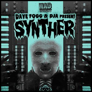 MDWWR #77 Dave Fogg and DJA present SYNTHER