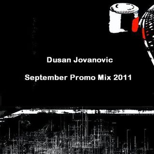 Dusan Jovanovic -September Promo Mix 2011