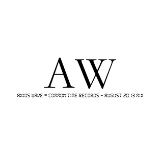 Axios Wave * Common Time Records - August 2013 Mix.