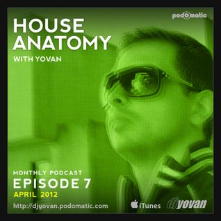 House Anatomy with Yovan - Episode 7