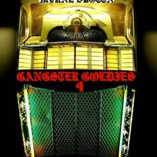 Gangster Goldies 4