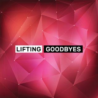 Le Reaux presents: Lifting Goodbyes