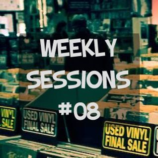 Weekly Sessions #08 (Week 33rd-34th)