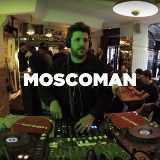 Moscoman • DJ set • LeMellotron.com