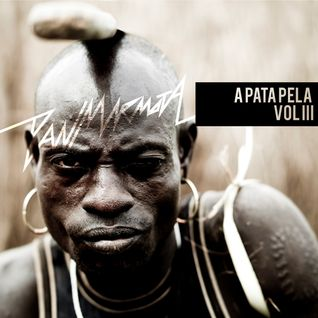 A Pata Pela (Mix Set) Vol.3