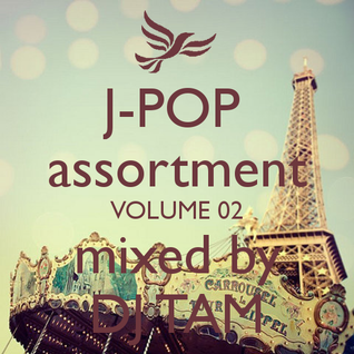 J-POP Assortment Vol.2 Mixed by DJ TAM