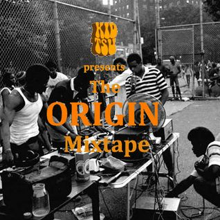 """The Origin"" Mixtape"
