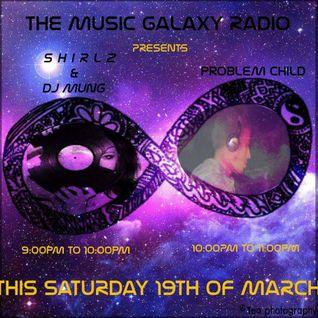 DJ Problem Child - Guest Mix On Music Galaxy Radio 19.03.2016
