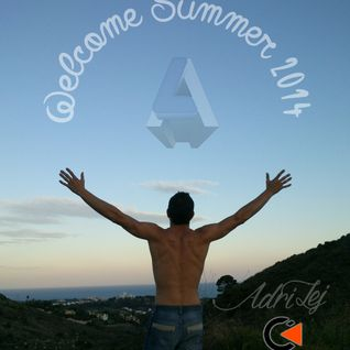 AdriLej - Welcome Summer 2014