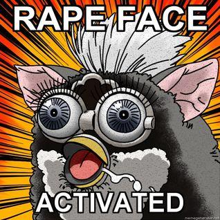 Rape Your Face Spewy Mix