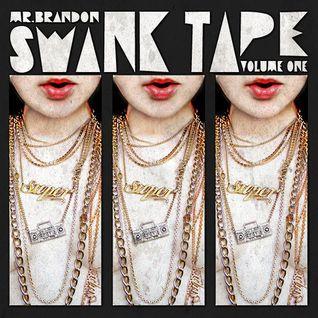 Swank Tape Vol. 1