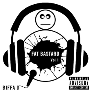Biffa D - Fat Bastard Vol 1 Mixed by DJ Impact
