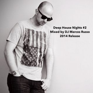 Marcos Russo @ Deep House Nights #2