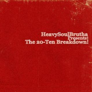 The 20-Ten Breakdown!
