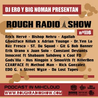 DjEro & Big Nomah - Rough Radio Show #116