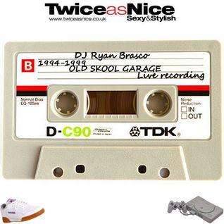 Twice As Nice / Dj Ryan Brasco / 1994-99 / Old Skool Garage