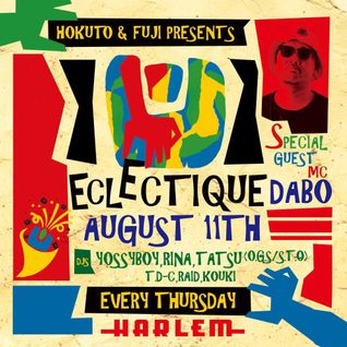 ECLECTIQUE LIVE MIX 11th October 2016 by DJ YOSSYBOY and MC DABO at CLUB HARLEM