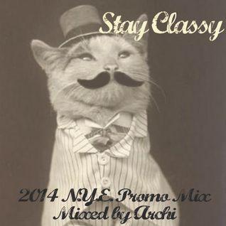 Stay Classy - NYE 2014 Promo Mix