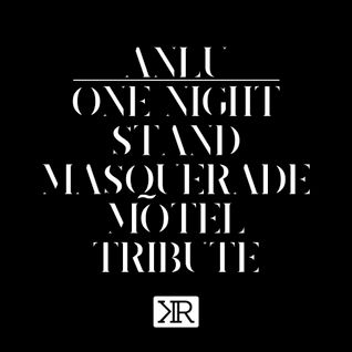 One Night Stand / Masquerade Motel Tribute