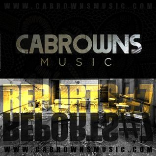 CABROWNS REPORTS#7