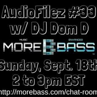 MoreBass 9-18-16 AudioFilez #33