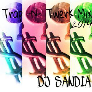 Trap-n-Twerk Mix 2014