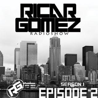 Ricar Gomez Radioshow Episode 2