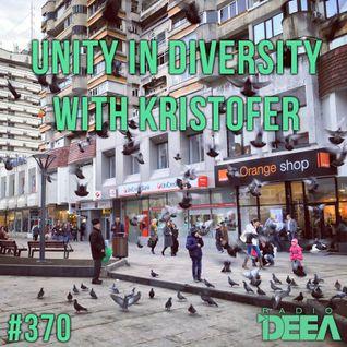 Kristofer - Unity in Diversity 370 @ Radio DEEA (13-02-2016)