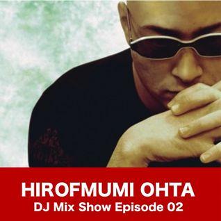 HIROFUMI OHTA Episode 02