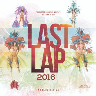 LAST LAP CARNIVAL MIXTAPE [2016]