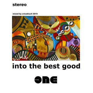 Into The Best Good - Volume One