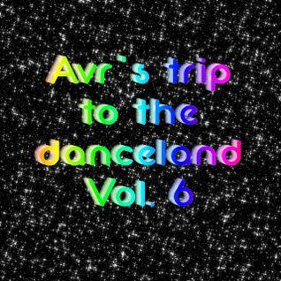 Avr's trip to the danceland vol.6